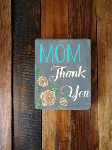 mom thank you sign