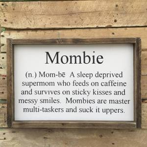 mombie sign